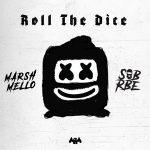 Marshmello & SOB X RBE – Roll The Dice (2019)