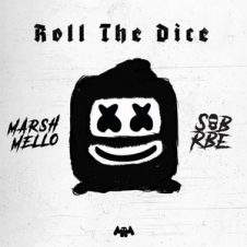 Marshmello & SOB X RBE – Roll The Dice (2019)