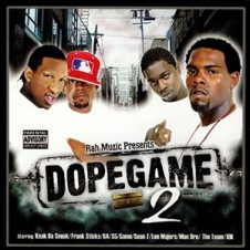 Rah Muzic Presents: Various Artists – Dopegame 2 (2005)