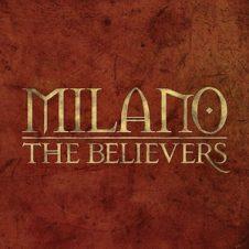Milano – The Believers (Deluxe) (2019)