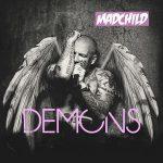 Madchild – Demons (2019)