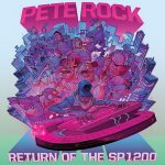 Pete Rock – Return of the SP1200 (2019)