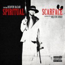 Heaven Razah – Spiritual Scarface (2019)