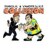 Diabolic & Vanderslice – Collusion (2019)