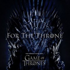VA – For the Throne (Music Inspired by the HBO Series Game of Thrones) (2019)