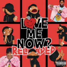 Tory Lanez – LoVE me NOw (ReLoAdeD) (2019)
