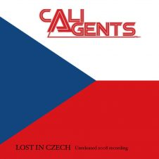 Cali Agents – Lost In Czech (2019)