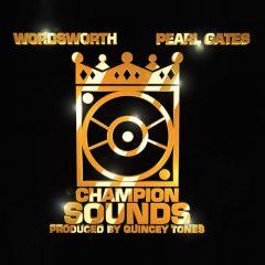 Wordsworth & Pearl Gates – Champion Sounds (2019)