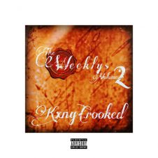 KXNG Crooked – The Weeklys Vol. 2 (2019)