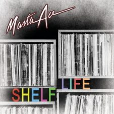 Masta Ace – Shelf Life (2019)