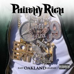 Philthy Rich – East Oakland Legend (Deluxe) (2019)