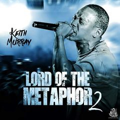 Keith Murray – Lord Of The Metaphor 2 (2019)