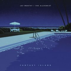 Jay Worthy & The Alchemist – Fantasy Island EP (2019)