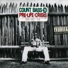 Count Bass D – Pre-Life Crisis (1995)