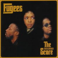 Fugees – The Score (1996) 2CD