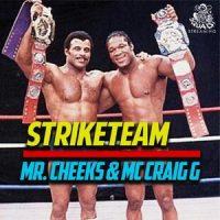 Mr. Cheeks & Craig G – Strike Team (2019)