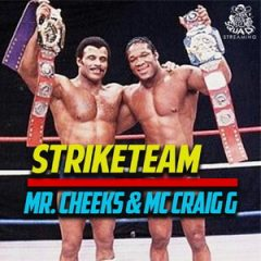 Mr. Cheeks & Craig G – Strike Team (2019)