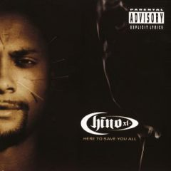 Chino XL – Here to Save You All (1996)