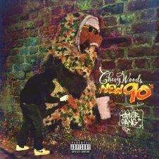 Chevy Woods – New 90's (2019)