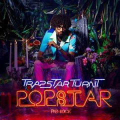 PnB Rock – TrapStar Turnt PopStar (2019)