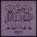 The Alchemist – Fetti Instrumentals (2019)