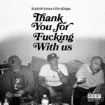 Styliztik Jones & Dirty Diggs – Thank You… (2019)