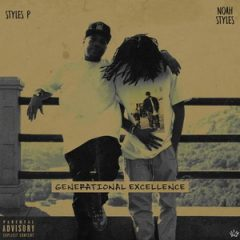Styles P & Noah Styles – Generational Excellence (2019)