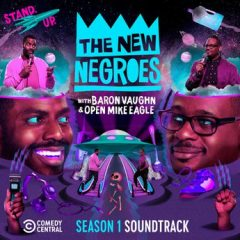 Open Mike Eagle – The New Negroes (Season 1 OST) 2019