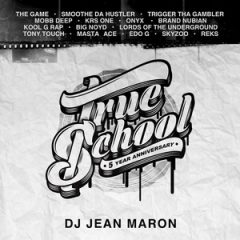 DJ Jean Maron – True School (5th Anniversary) (2019)