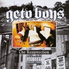 Geto Boys – The Resurrection (1996)