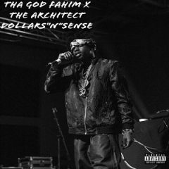 Tha God Fahim & The Architect – Dollars N Sense (2019)