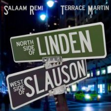 Salaam Remi & Terrace Martin – Northside of Linden Westside of Slauson (2019)