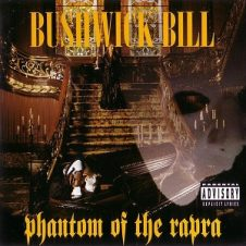Bushwick Bill – Phantom Of The Rapra (1995)