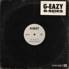 [Amazon/iTunes] G-Eazy – B-Sides (2019)