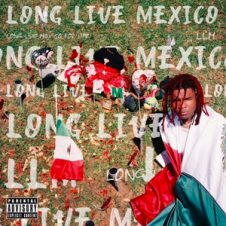 Lil Keed – Long Live Mexico (2019)