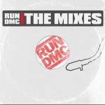 Run-DMC – The Mixes (2019)