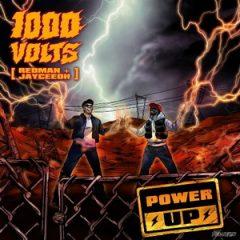 1000volts (Redman & Jayceeoh) – Power Up (2019)