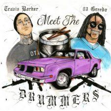 03 Greedo & Travis Barker – Meet the Drummers (2019)