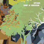 Dfonk & Smif-N-Wessun – Seasons (2019)