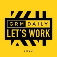 VA – GRM Daily – Let's Work (Vol.1) (2019)