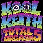 Kool Keith – Total Orgasm 5 (2019)