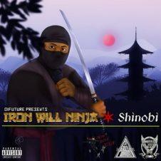 Iron Will Ninja (Krumbsnatcha) – Shinobi (2019)