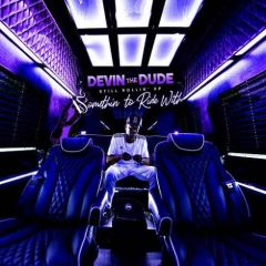 Devin the Dude – Still Rollin' Up: Somethin' To Ride With (2019)