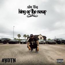 Slim Thug – King of the Nawf (2019)