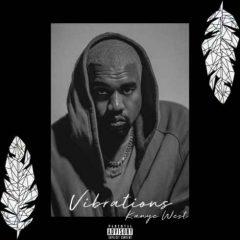 Kanye West – Vibrations [EP] (2019)