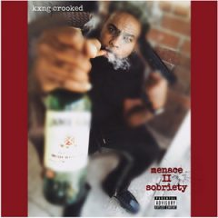 KXNG Crooked – Menace II Sobriety (2019)