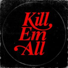 DJ Muggs & Mach-Hommy – Kill Em All (2019)