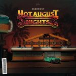 Curren$y – Hot August Nights (2019)
