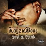 Layzie Bone – Lost and Found (2019)