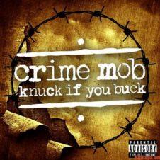 Crime Mob – Knuck If You Buck (2019)